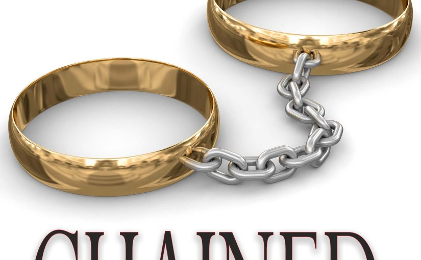 If Chained were a Book – Oh Wait. It is! And it's Out!